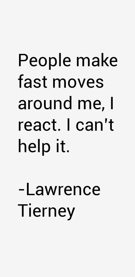Lawrence Tierney Quotes