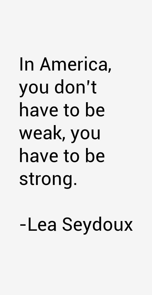 Lea Seydoux Quotes