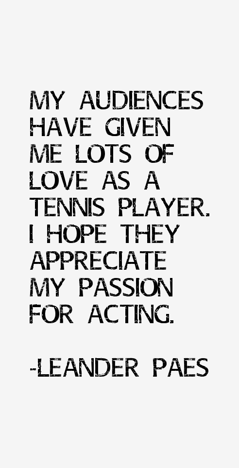 Leander Paes Quotes