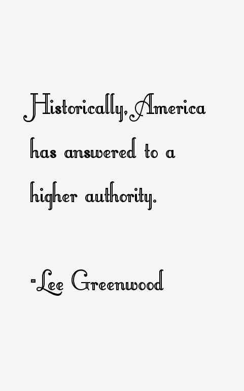 Lee Greenwood Quotes