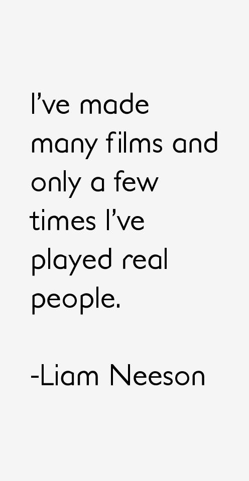 Liam Neeson Quotes