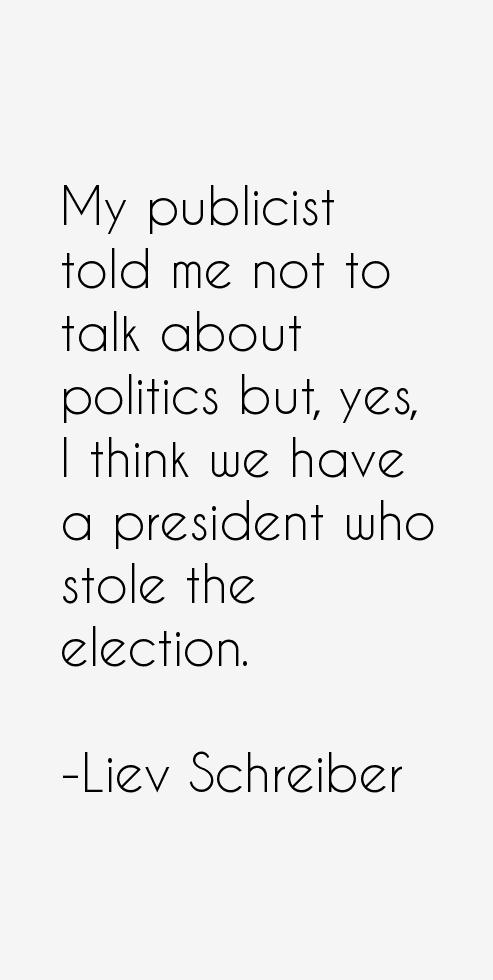Liev Schreiber Quotes