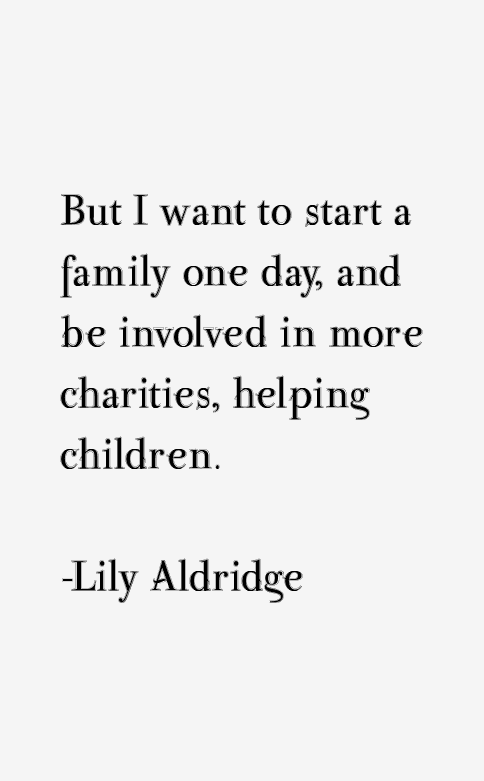 Lily Aldridge Quotes