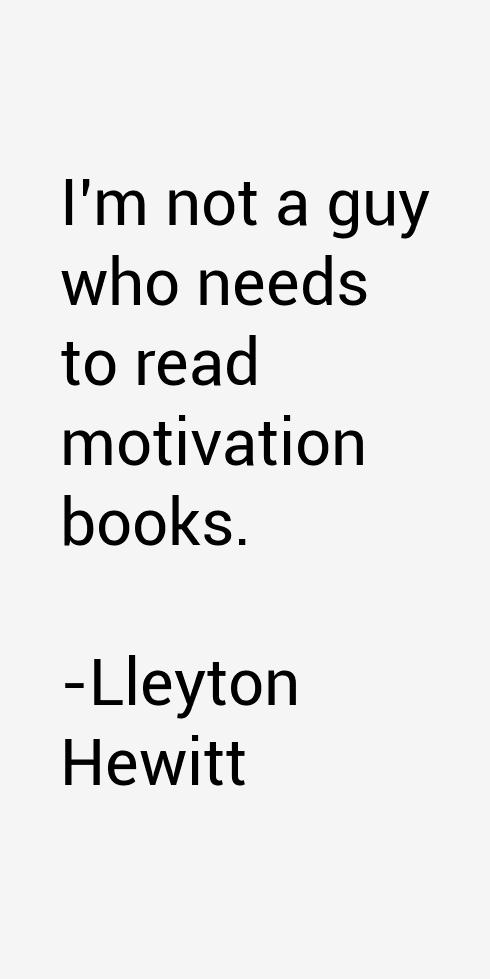 Lleyton Hewitt Quotes