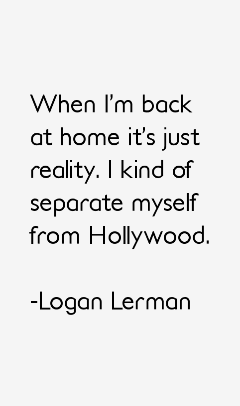 Logan Lerman Quotes