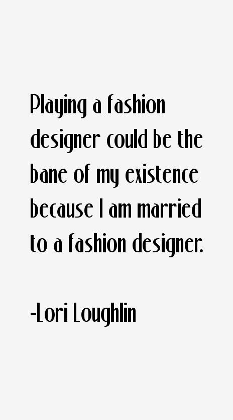 Lori Loughlin Quotes