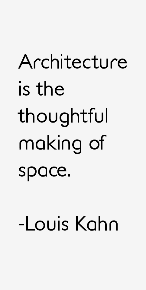 Louis Kahn Quotes u0026 Sayings