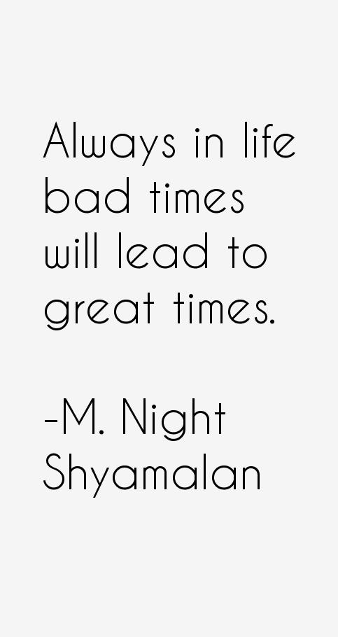 M. Night Shyamalan Quotes