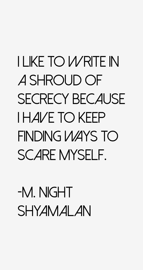 M. Night Shyamalan Quotes