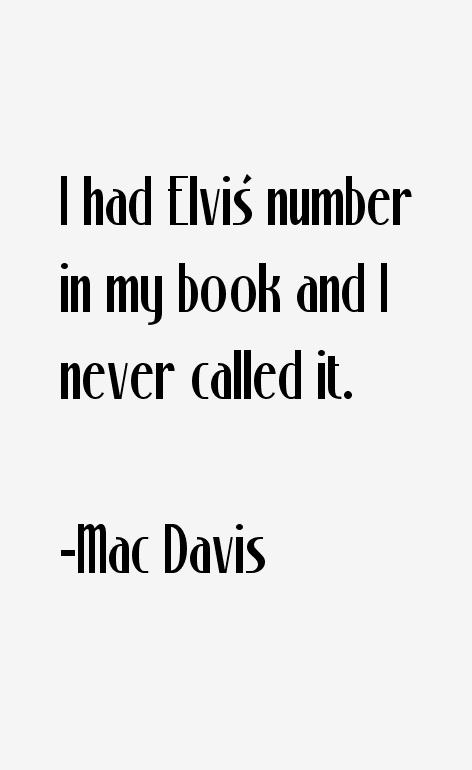 Mac Davis Quotes