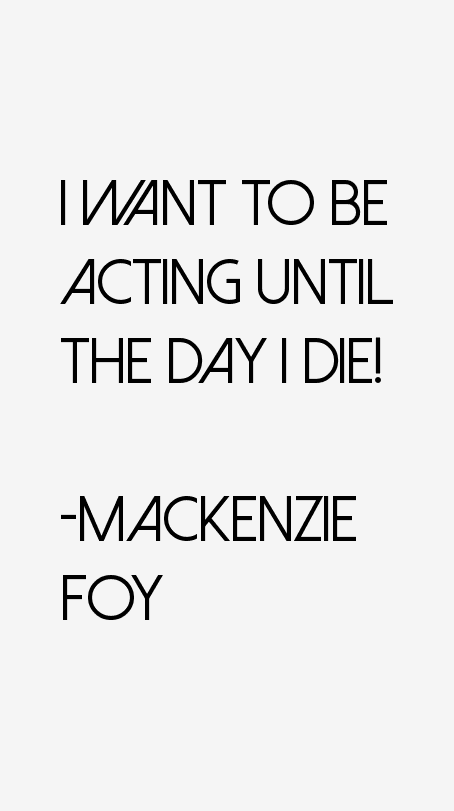 Mackenzie Foy Quotes