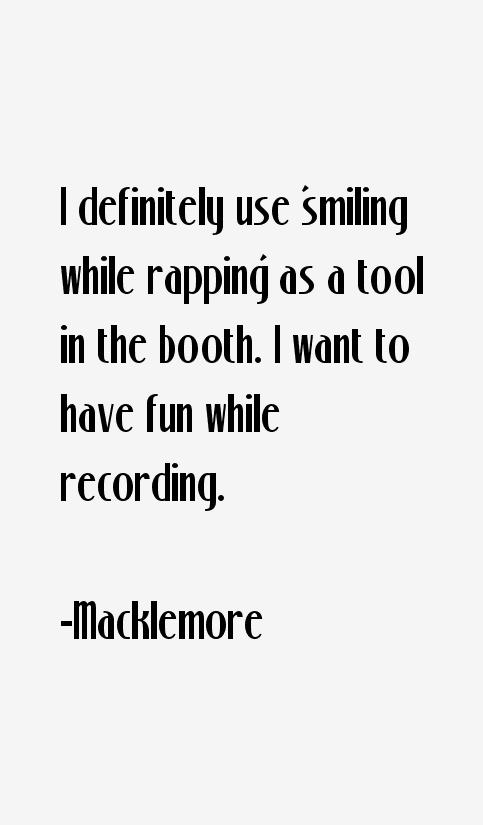 Macklemore Quotes