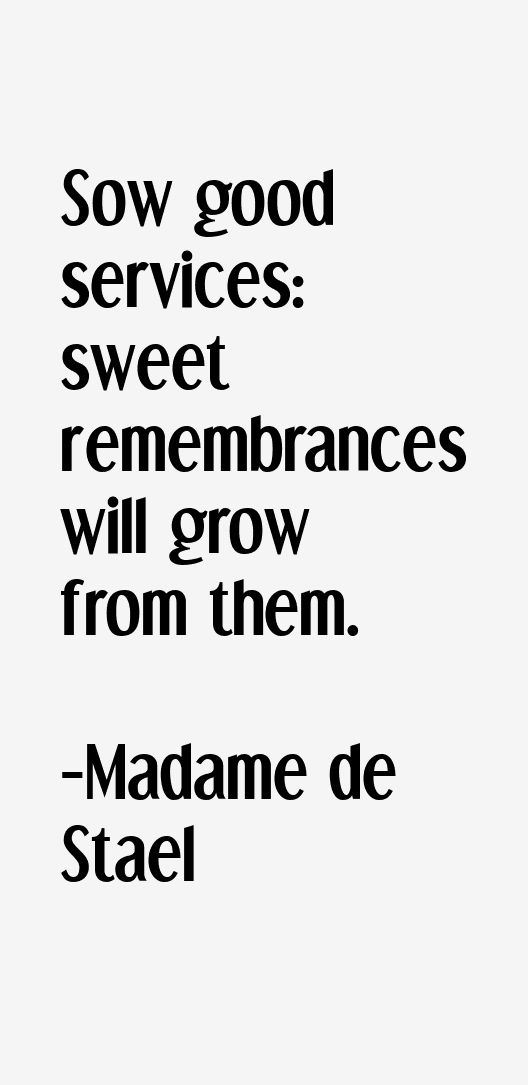 Madame de Stael Quotes