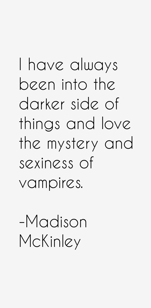 Madison McKinley Quotes