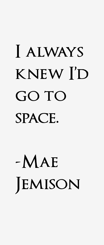 Mae Jemison Quotes & Sayings
