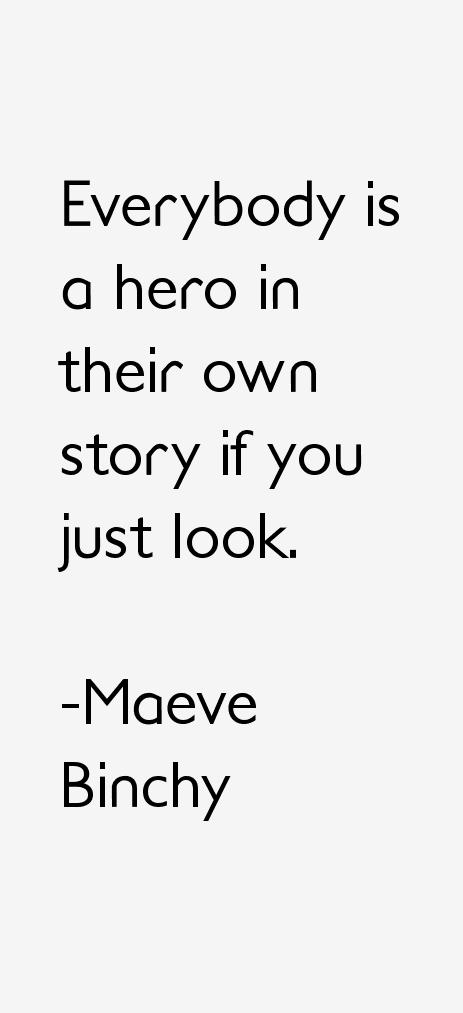 Maeve Binchy Quotes