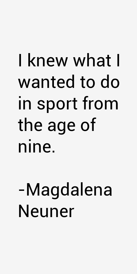 Magdalena Neuner Quotes