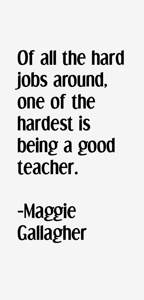 Maggie Gallagher Quotes