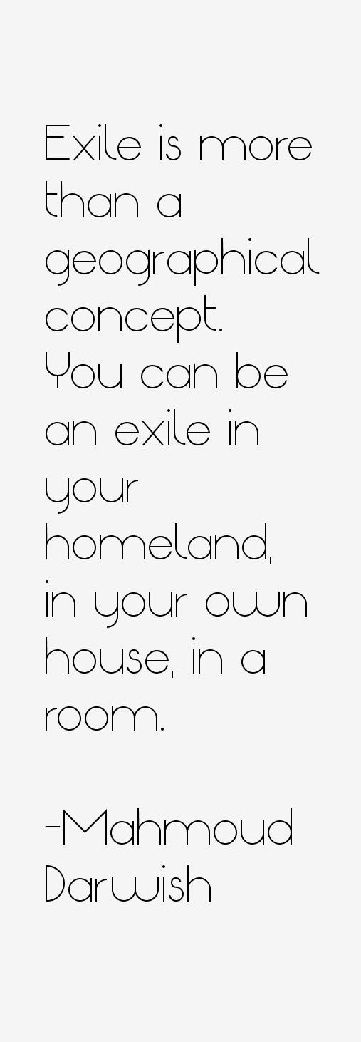 Mahmoud Darwish Quotes