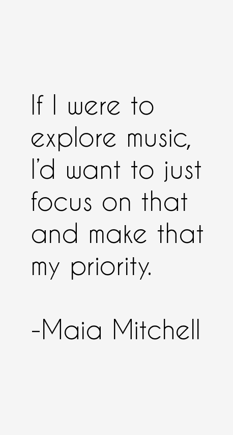 Maia Mitchell Quotes