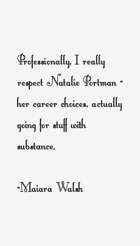 Maiara Walsh Quotes