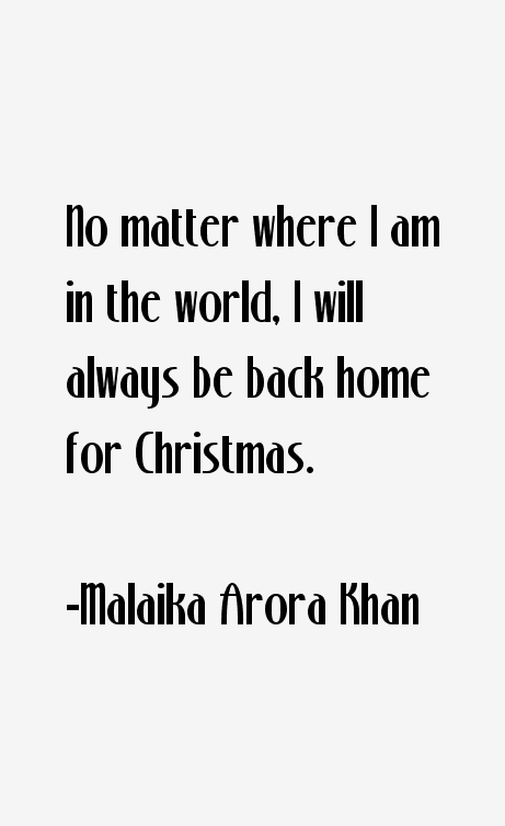 Malaika Arora Khan Quotes