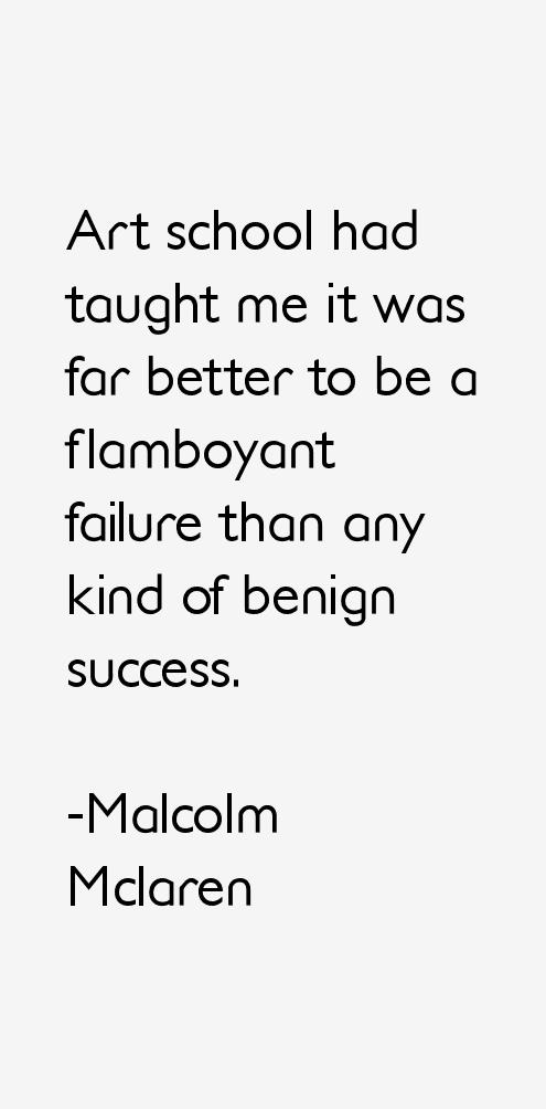 Malcolm Mclaren Quotes