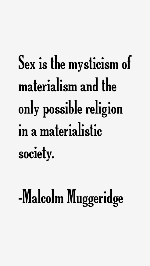 Malcolm Muggeridge Quotes