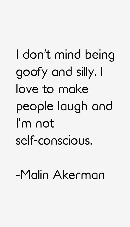 Malin Akerman Quotes