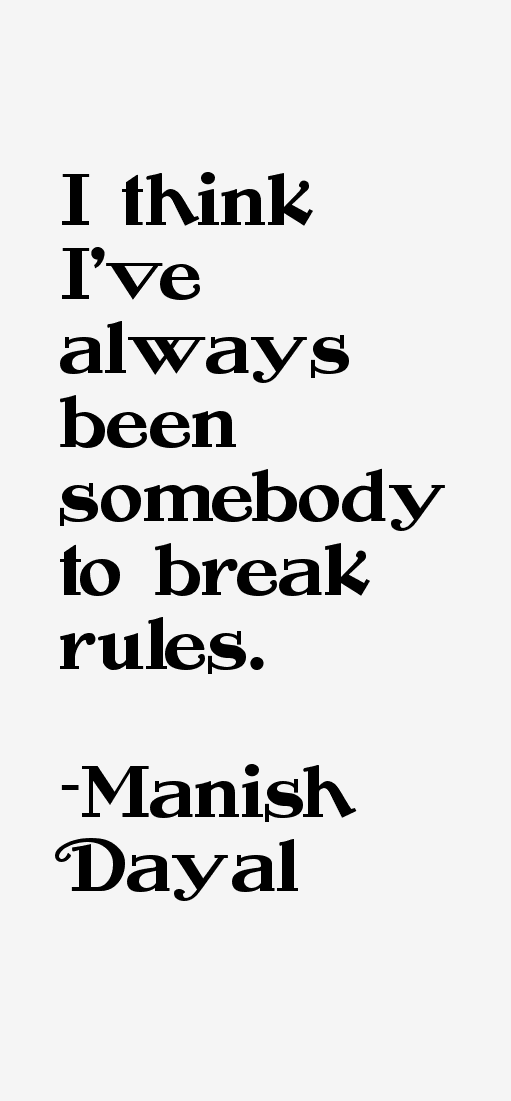 Manish Dayal Quotes