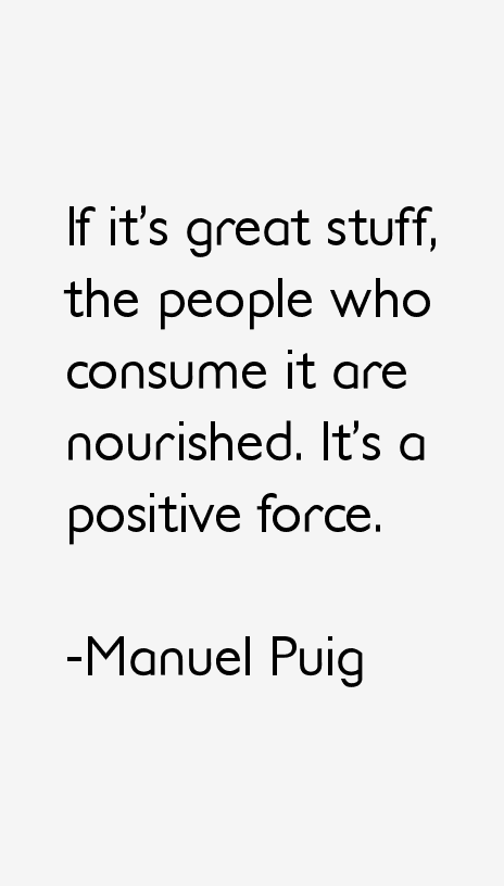 Manuel Puig Quotes