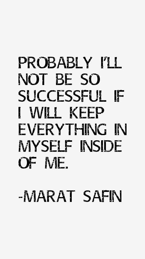 Marat Safin Quotes