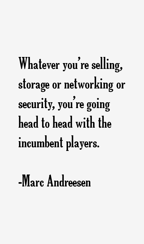 Marc Andreesen Quotes