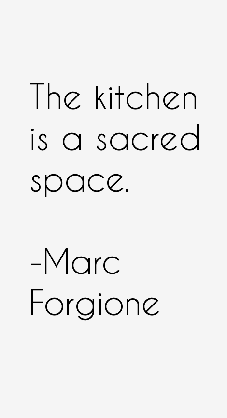 Marc Forgione Quotes