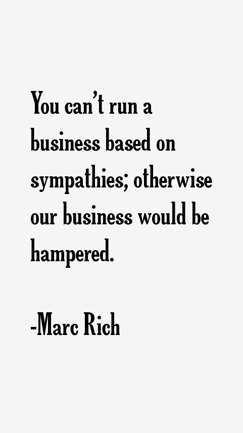 Marc Rich Quotes