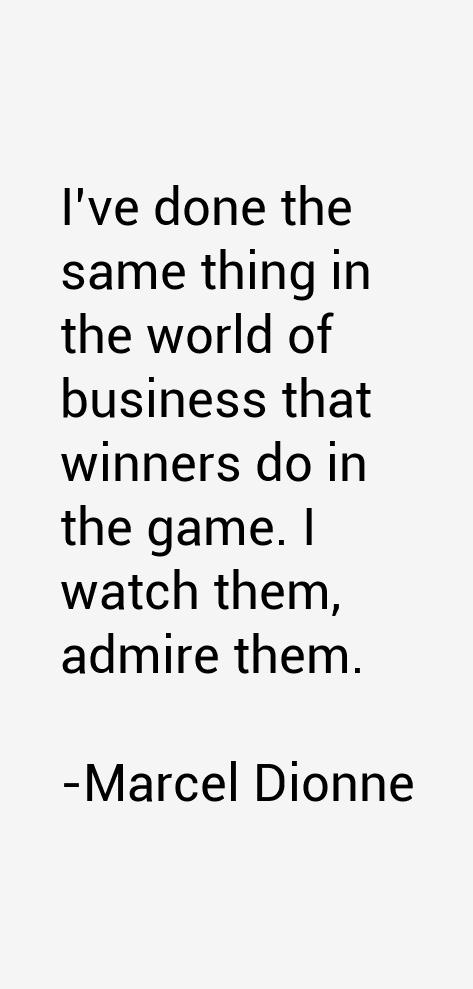 Marcel Dionne Quotes