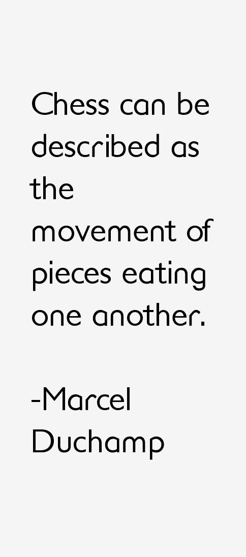 Marcel Duchamp Quotes