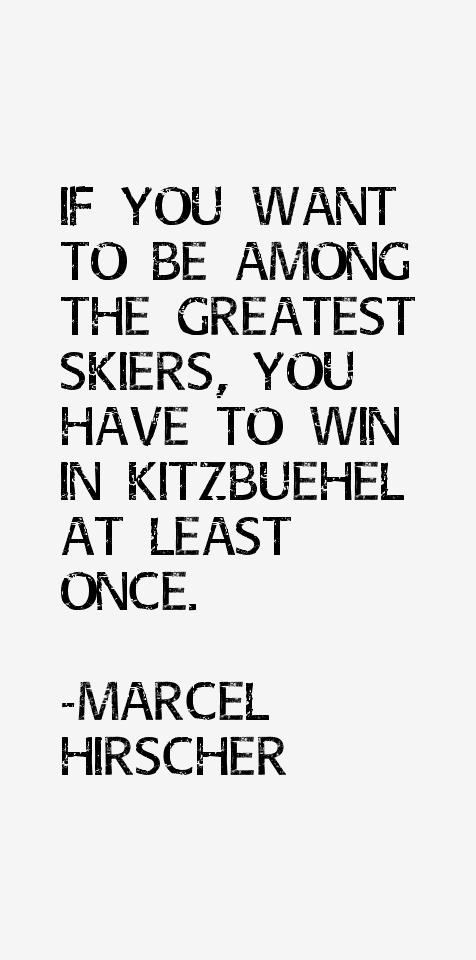 Marcel Hirscher Quotes