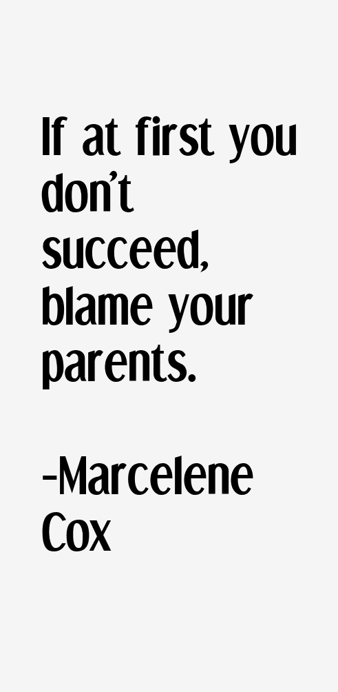 Marcelene Cox Quotes