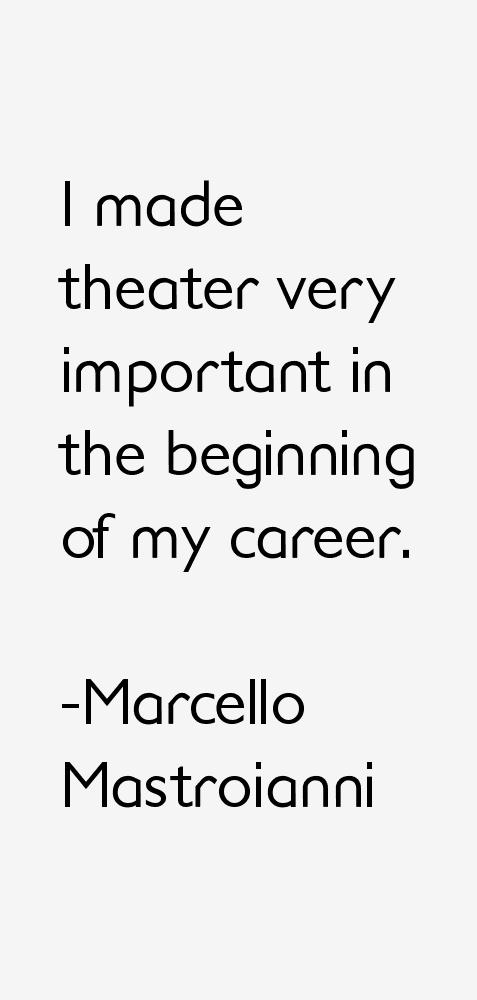 Marcello Mastroianni Quotes