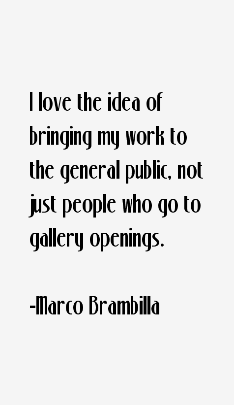Marco Brambilla Quotes