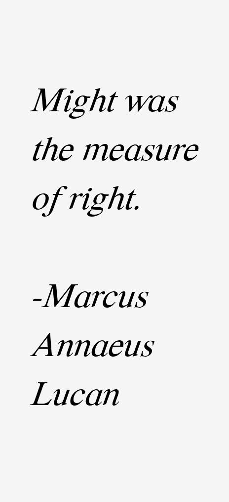 Marcus Annaeus Lucan Quotes
