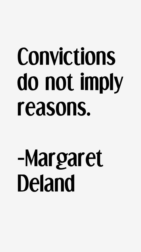 Margaret Deland Quotes