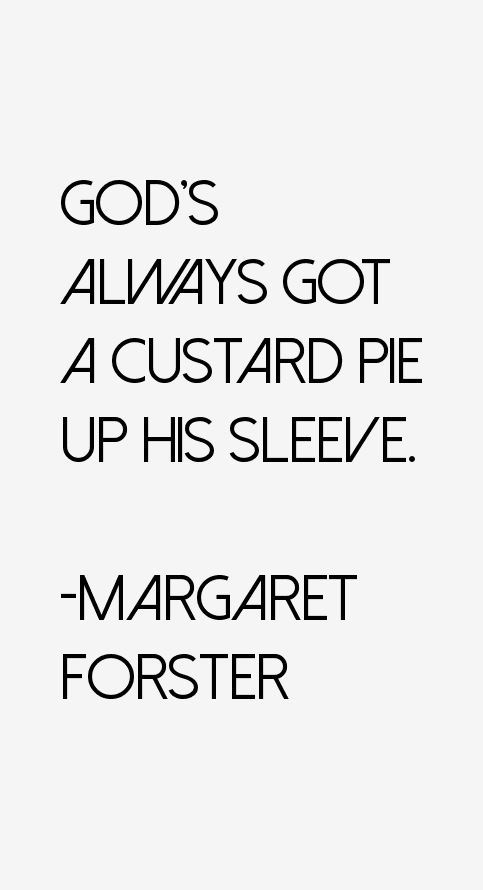 Margaret Forster Quotes
