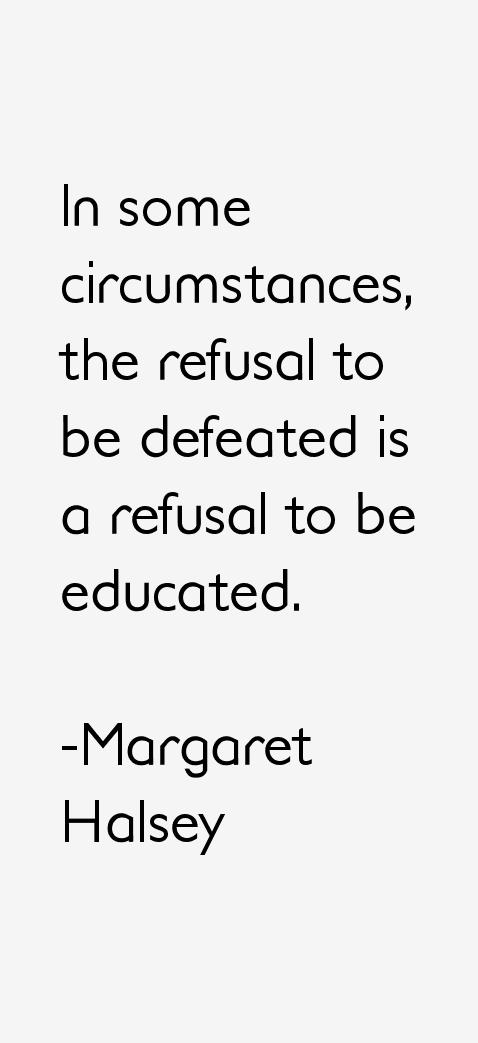Margaret Halsey Quotes
