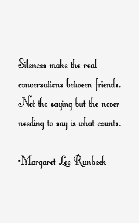 Margaret Lee Runbeck Quotes