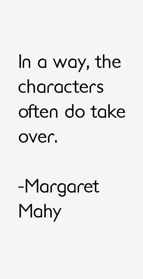 Margaret Mahy Quotes