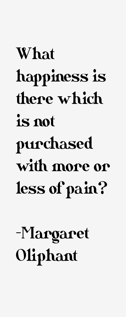 Margaret Oliphant Quotes