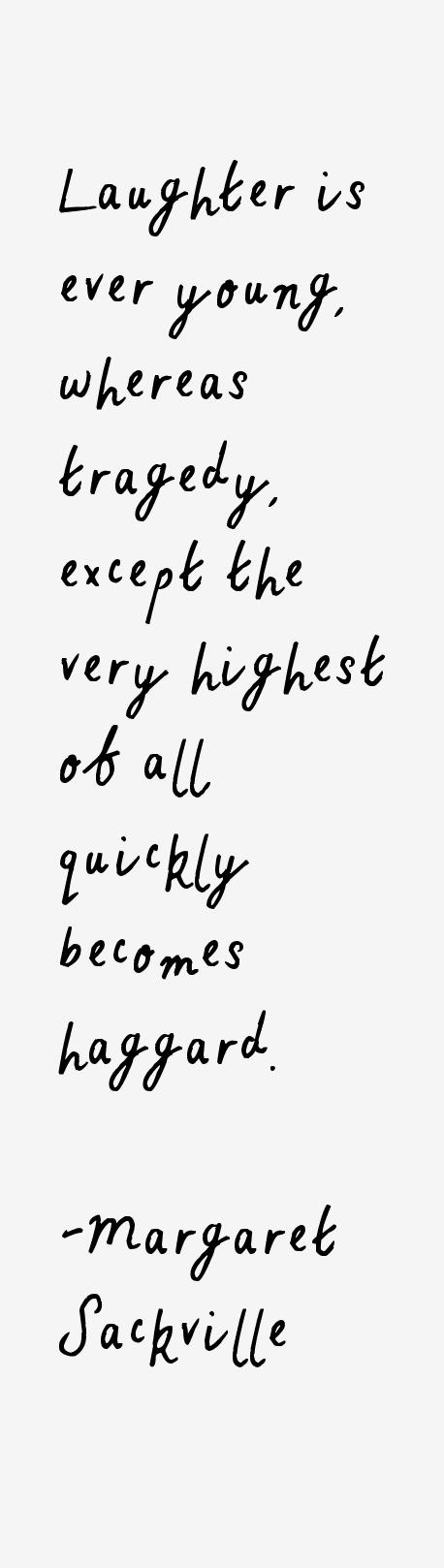 Margaret Sackville Quotes