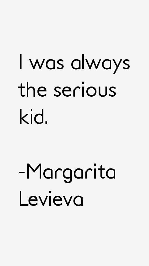 Margarita Levieva Quotes